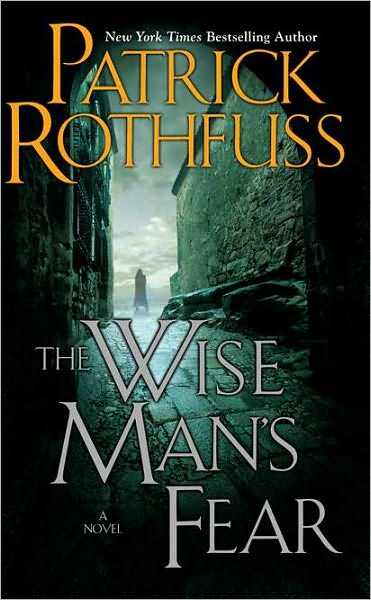 The Wise Man's Fear, by Patrick Rothfuss