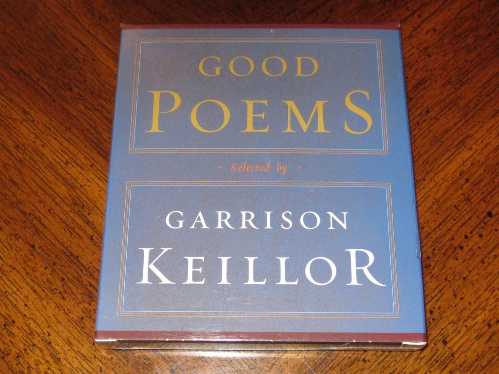 Keillor Good Poems That These Are Good Poems