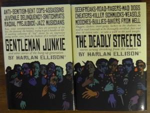 The Deadly Streets and Gentleman Junkie