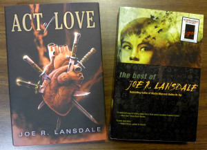 Act of Love and Best of Lansdale